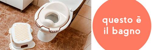 Fare amicizia con il gabinetto Il bambino può familiarizzare con il vasino e/o con il gabinetto (utilizzando un riduttore) anche molto prima di togliere il pannolino.