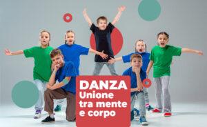 Danza, attività psicomotoria per eccellenza. Perché? Danza, Unione tra mente e copro