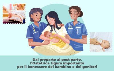 Dal preparto al post parto, l'Ostetrica figura importante per il benessere del bambino e dei genitori